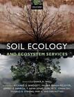 Soil Ecology and Ecosystem Services by Oxford University Press (Paperback, 2013)