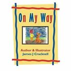 On My Way by James J Cracknell (Paperback / softback, 2013)