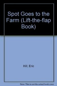 Spot-Goes-to-the-Farm-Lift-the-flap-Book-By-Eric-Hill