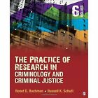 The Practice of Research in Criminology and Criminal Justice by Ronet D. Bachman, Russell K. Schutt (Paperback, 2016)