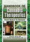 The Handbook of Cannabis Therapeutics: From Bench to Bedside by Franjo Grotenhermen, Ethan Russo (Paperback, 2006)
