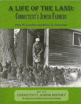 A Life of the Land: Connecticut's Jewish Farmers