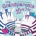 My Grandparents Love Me by Claire Freedman (Hardback, 2016)