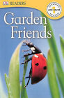 Garden Friends by Turtleback Books (Hardback, 2003)