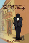 We B. Family by R. L. Owensby (Hardback, 2007)
