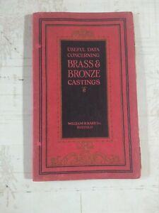 Useful Data Concerning Brass & Bronze Casting - William H. Barr 1929 - VNTG