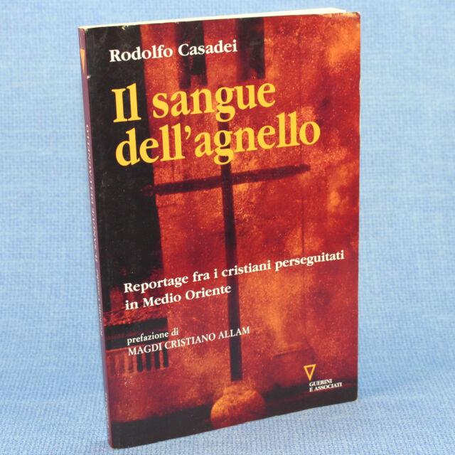 Rodolfo Casadei IL SANGUE DELL'AGNELLO ed. Guerini Associati 2008 cop. morbida