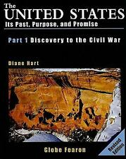 GF UNITED STATES PAST PURPOSE AND PROMISE PART ONE DISCOVERY TO CIVIL   WAR SE 1