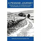 A Pennine Journey: From Settle to Hadrian's Wall in Wainwright's Foorsteps by Sigma Press (Hardback, 2015)