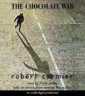 The Chocolate War by Robert Cormier (CD-Audio, 2007)