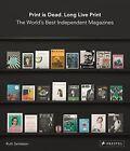 Print is Dead, Long Live Print by Ruth Jamieson (Hardback, 2015)
