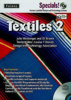 Secondary Specials! +CD: D&T - Textiles 2, Davies, Louise T & Messenger, Julie &