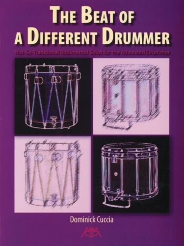 The Beat of a Different Drummer Not-So-Traditional Rudimental Solos fo 000317140