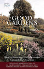 The Good Gardens Guide 2007: 2007 by Frances Lincoln Publishers Ltd (Paperback, 2007)
