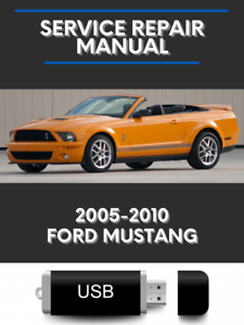Ford Mustang 2005-2010 Factory Service Repair Manual GT Coupe Convertible USB