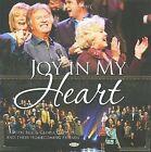 Joy in My Heart by Bill Gaither (Gospel) (CD, Aug-2009, Spring House)