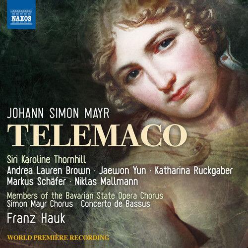 Mayr / Members Of The Bavarian State Opera Chorus - Simon Mayr: Telemaco [New CD