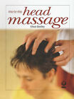 Massage for Head, Neck and Shoulders by Eileen Bentley (Paperback, 2000)