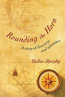 Rounding the Horn by Dallas Murphy (Hardback, 2004)