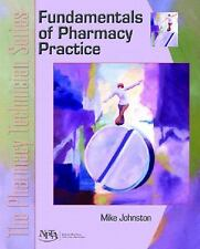 Fundamentals of Pharmacy Practice : The Pharmacy Technician Series