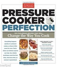 Pressure Cooker Perfection By Editors at America's Test Kitchen NEW
