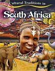 Cultural Traditions in South Africa by Molly Aloian (Paperback, 2014)