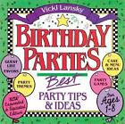 Birthday Parties Best Party Tips and Ideas 9780916773366 by Vicki Lansky Book