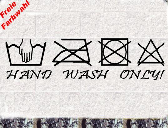 Hand Wash Only Handwäsche Aufkleber 150x40mm