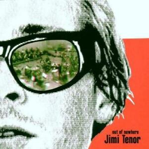 Jimi-Tenor-Out-Of-Nowhere-NEW-CD