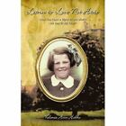 Learn to Love Not Hate Valerie Ann Hobbs Biography General Author. 9781438928845