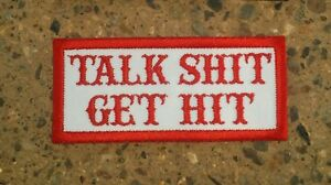 TALK-SH-T-GET-HIT-Red-White-Patch