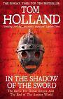 In the Shadow of the Sword von Tom Holland (2013, Taschenbuch)