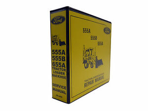 Ford-555A-555B-655A-Tractor-Loader-Backhoe-Service-Repair-Shop-Manual-Book