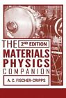 The Materials Physics Companion by Anthony Craig Fischer-Cripps (Paperback, 2014)