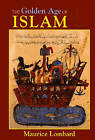 The Golden Age of Islam by Maurice Lombard (Paperback, 2004)