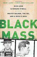 Black Mass: Whitey Bulger, The Fbi, And A Devil`s Deal By Dick Lehr, (paperback) on sale