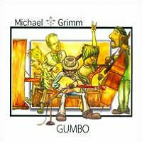 CD - GRIMM, MICHAEL - GUMBO - SEALED