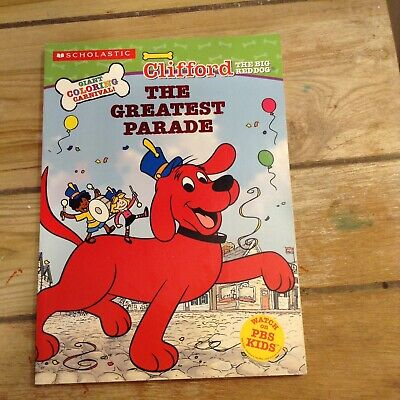 Clifford The Big Red Dog The Greatest Parade Coloring Book 2004 EBay