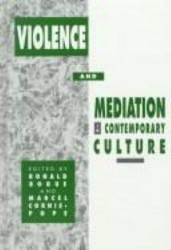 Violence and Mediation in Contemporary Culture (S U N Y Series, Margins of Liter