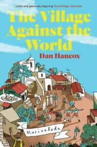 The-Village-Against-the-World-by-Dan-Hancox-Paperback-Book-9781781682982-N