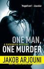 One Man, One Murder by Jakob Arjouni (Paperback, 2013)