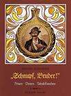 Schnupf, Bruder! von Heiner Schaefer (1985, Gebundene Ausgabe)