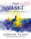 The Visit: Would You Be Ready? by Adrian Plass (Paperback, 1999)