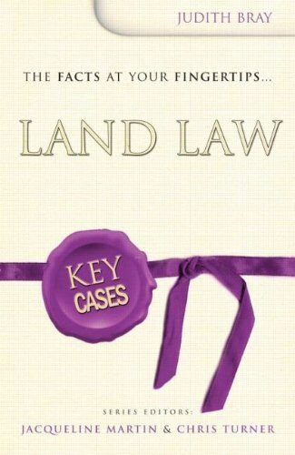 Key Cases: Land Law By Judith Bray