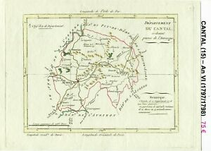 Dépt 15 - Xviii ème Belle Carte Gravure Sur Cuivre Aquarellée An Vi (1797/1798) 100% De MatéRiaux De Haute Qualité