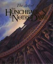The Art of the Hunchback of Notre Dame by Stephen Rebello (1996, Hardcover)