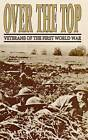 Over the Top: Veterans of the First World War by David Polk (Paperback / softback, 1993)