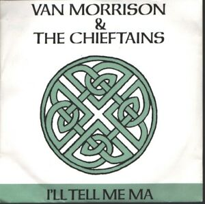 Van-Morrison-amp-The-Chieftains-I-039-ll-tell-me-ma-7-inch-single