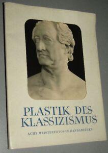 KUNSTMAPPE von Schmiedicke PLASTIK des KLASSIZISMUS 8 Bilder 1967 - Drei Gleichen, Deutschland - KUNSTMAPPE von Schmiedicke PLASTIK des KLASSIZISMUS 8 Bilder 1967 - Drei Gleichen, Deutschland