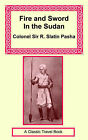 Fire and Sword in the Sudan by Rudolph Slatin (Paperback / softback, 2006)